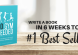 Write a book in 6 weeks and get #1 in your category!