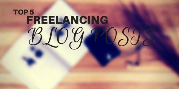 Top 5 Freelancing Blog Posts