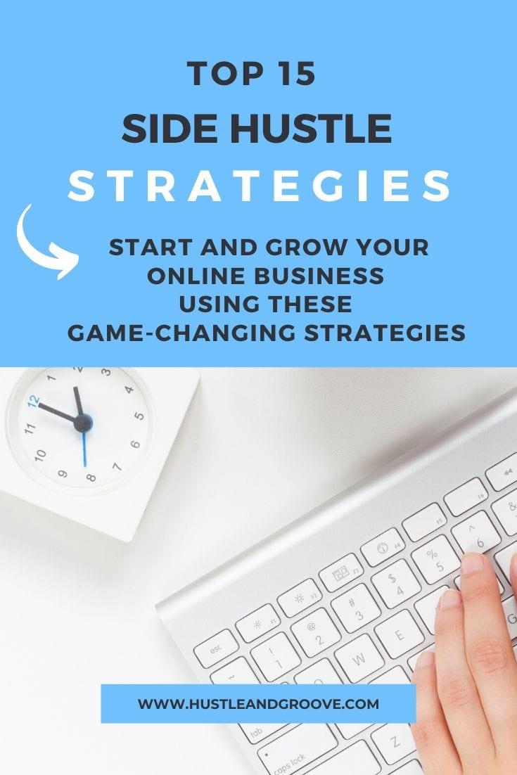 Top 15 side hustle strategies