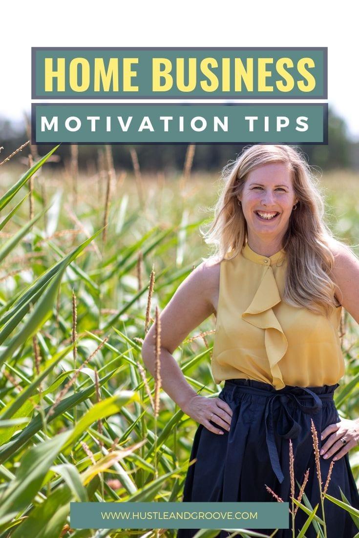 Home business motivation tips