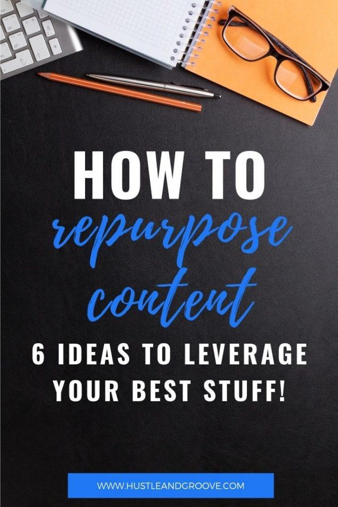 How to repurpose content Pinterest image