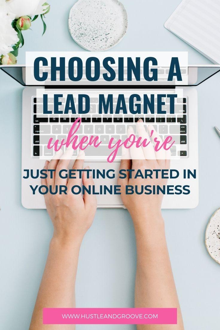 Choose a lead magnet